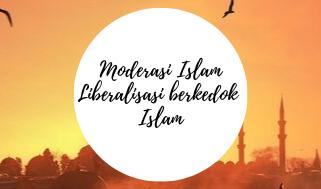 Moderasi Islam, Liberalisasi berkedok Islam