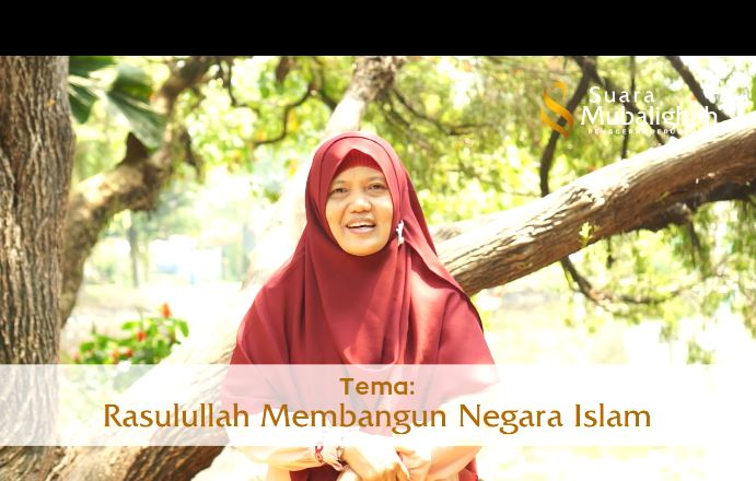 Rasulullah Membangun Negara Islam