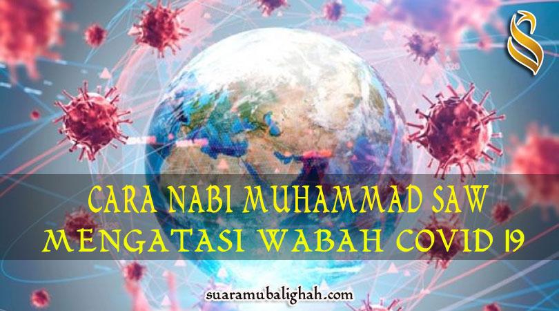 CARA NABI MUHAMMAD SAW MENGATASI COVID 19