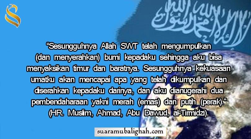 Allah SWT Akan Memberikan Kekuasaan pada Umat Islam